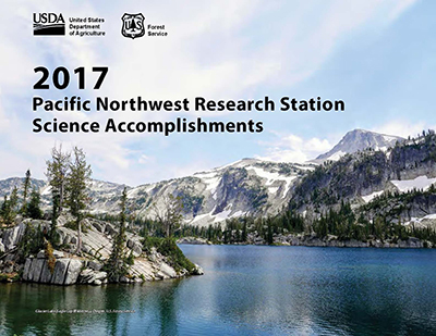 2017 Pacific Northwest Research Station Science Accomplishments.