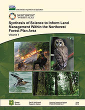 Synthesis of science to inform land management within the Northwest Forest Plan area. Vol 1.