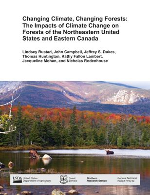 Photo of Changing Climate, Changing Forests: The Impacts of Climate Change on Forests of Northeastern United States and Eastern Canada. Forest Service