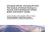 Changing Climate, Changing Forests: The Impacts of Climate Change on Forests of Northeastern United States and Eastern Canada. Forest Service