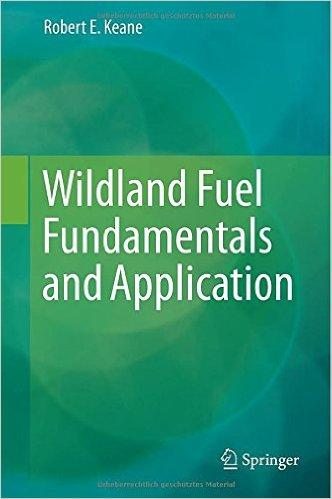 Wildland Fuel Fundamentals and Applications is a new book providing critical information about wildland fuels.