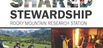 "The front cover of the RMRS Shared Stewardship bulletin showing the USDA logo, the title with the word ""shared"" stenciled out of photos, and two images under the title: one showing scientists in a field between mountains and one of scientists and fire."