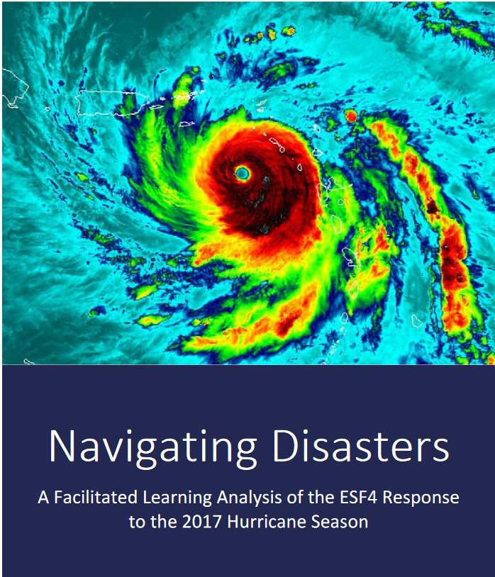 Cover to publication titled - Navigating Disasters: A facilitated learning analysis of  the ESF4 Response to the 2017 hurricane season. Picture shows a weather map of hurricane Maria as it's passing over Puerto Rico.