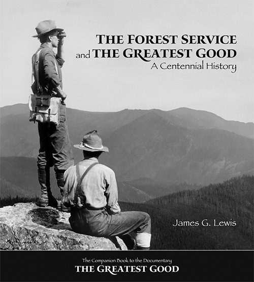 Cover for the forest service and greatest good book