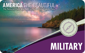 American the Beautiful; The National Parks and Federal Recreational Lands Pass, Military Pass