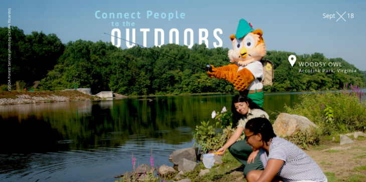 A picture of Woodsy Owl with a fishing pole, casting into a river, with two young adults nearby.  The words Connect People to the Outdoors are on the picture.