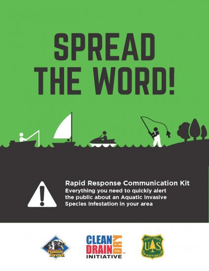 "Banner: ""Spread the Word! Rapid response communication kit. Everything you needto quickly alert the public about an Aquaic Invasive Species Infestation in your area"