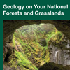 A cover for brochure that reads Geology on Your National Forests and Grasslands